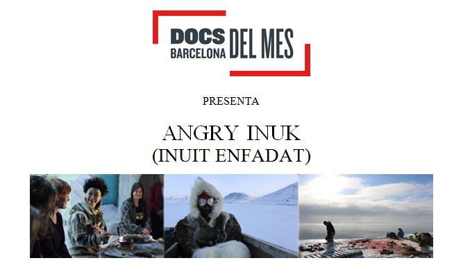 Documental del mes: Angry Inuit